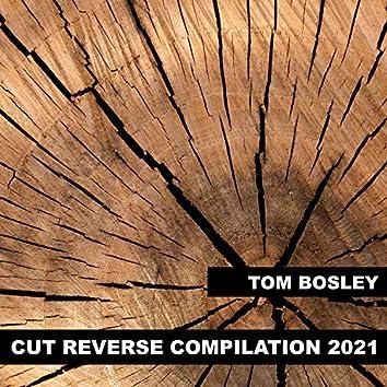 Cut Reverse Compilation 2021