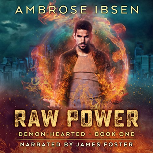 Raw Power: An Urban Fantasy Novel audiobook cover art