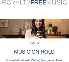 Music on Hold (MOH): Royalty Free Music, Vol. 3