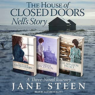 The House of Closed Doors Boxed Set: Nell's Story                   By:                                                                                                                                 Jane Steen                               Narrated by:                                                                                                                                 Elizabeth Klett                      Length: 33 hrs and 58 mins     52 ratings     Overall 4.5