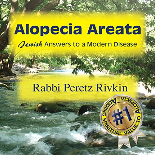 Alopecia Areata: Jewish Answers to a Modern Disease cover art