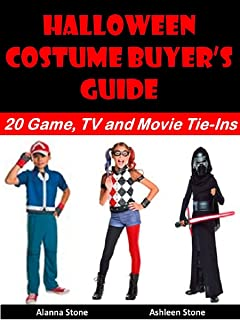 Halloween Costume Buyer's Guide: 20 Game, TV and Movie Tie-Ins (Holiday Entertaining Book 21)