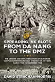 Spreading Ink Blots from Da Nang to the Dmz: The Origins and Implementation of US Marine Corps Counterinsurgency Strategy in Vietnam, March 1965 to November 1968