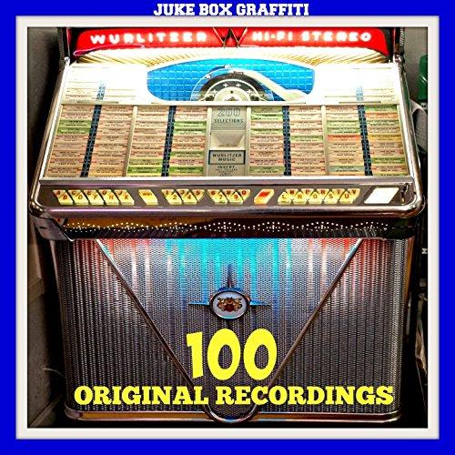 Juke Box Graffiti (Original Recordings of the Vinyl Era)