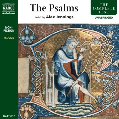 The Psalms                   By:                                                                                                                                 Naxos AudioBooks                               Narrated by:                                                                                                                                 Alex Jennings                      Length: 5 hrs and 19 mins     42 ratings     Overall 4.6