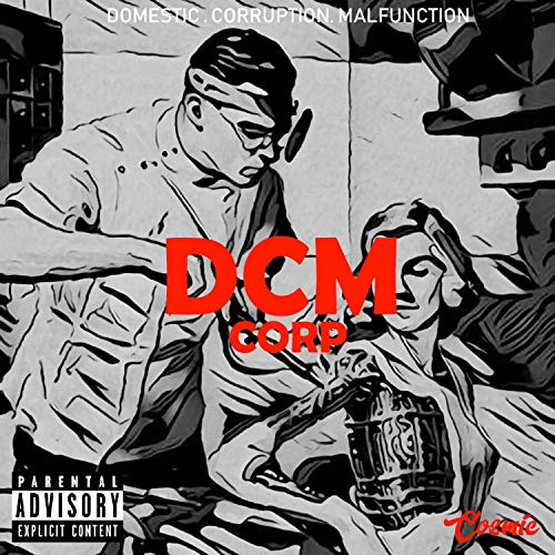 D.C.M Corp (feat. Russell) [Explicit]