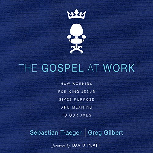 The Gospel at Work audiobook cover art