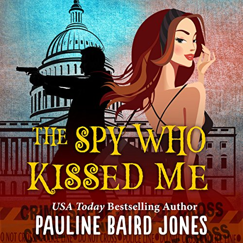 The Spy Who Kissed Me audiobook cover art