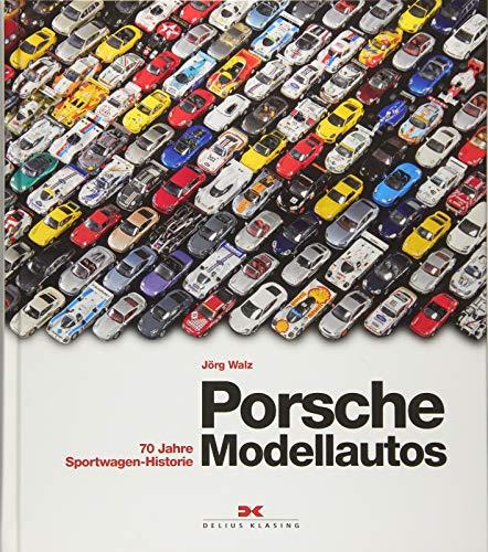 Porsche Modellautos: 70 Jahre Sportwagen-Historie
