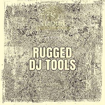 Rugged Dj Tools