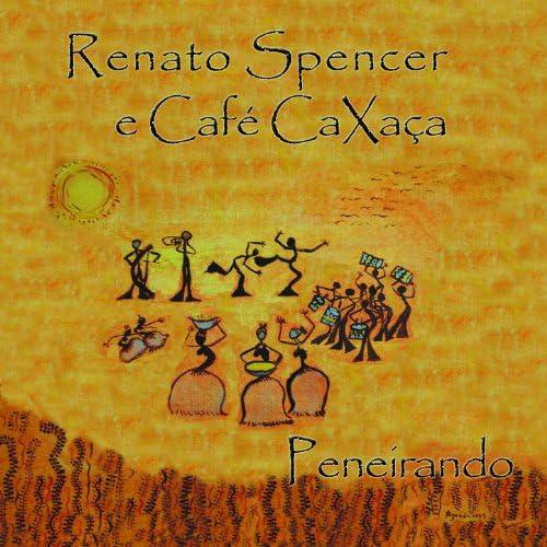 Renato Spencer e Café Caxaça