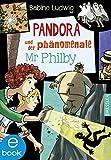 Buchinformationen und Rezensionen zu Pandora und der phänomenale Mr Philby von Sabine Ludwig