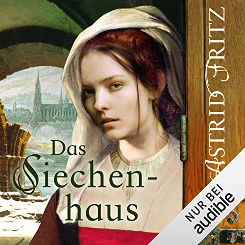 Das Siechenhaus audiobook cover art