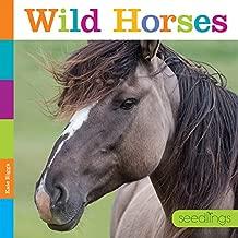 seedlings: Wild Horses