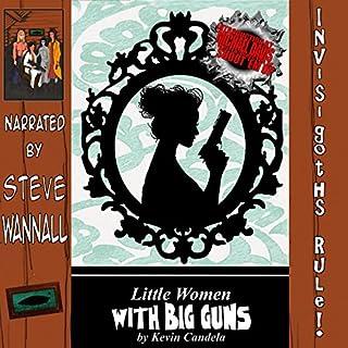 Little Women with Big Guns audiobook cover art