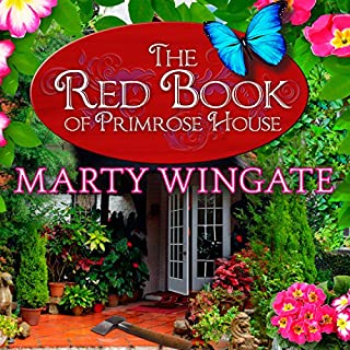 The Red Book of Primrose House     Potting Shed Mysteries Series, Book 2              By:                                                                                                                                 Marty Wingate                               Narrated by:                                                                                                                                 Erin Bennett                      Length: 10 hrs and 24 mins     171 ratings     Overall 4.3