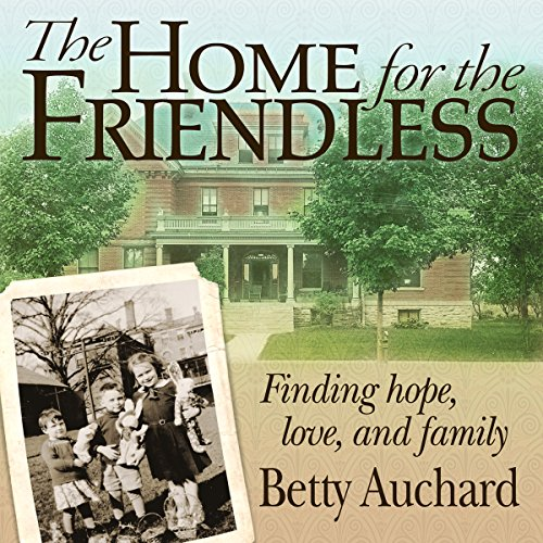Home for the Friendless audiobook cover art