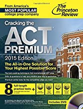 Cracking the ACT Premium Edition with 8 Practice Tests and DVD, 2015 (College Test Preparation)