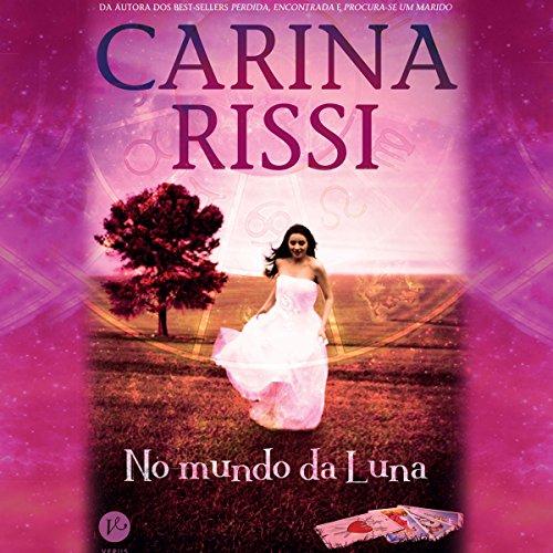 No mundo da Luna [In the World of the Moon] audiobook cover art