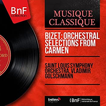 Bizet: Orchestral Selections from Carmen (Mono Version)