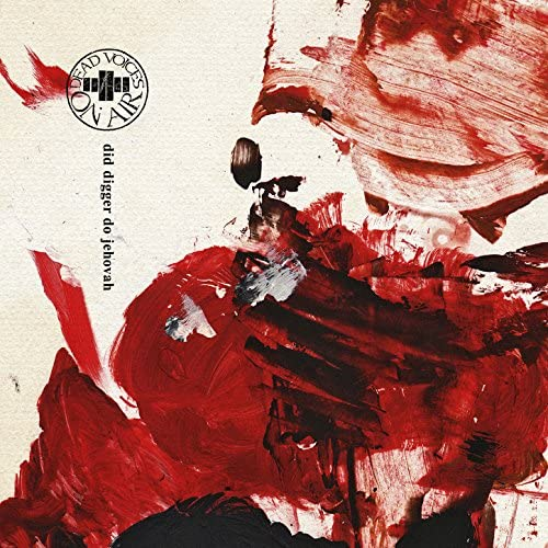 Dead Voices On Air feat. Christopher Rowlands, the Woodhorn Brass & the Karanka String Quartet