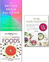 Better brain solution [hardcover], hidden healing powers of super & whole foods and healthy medic food for life 3 books collection set