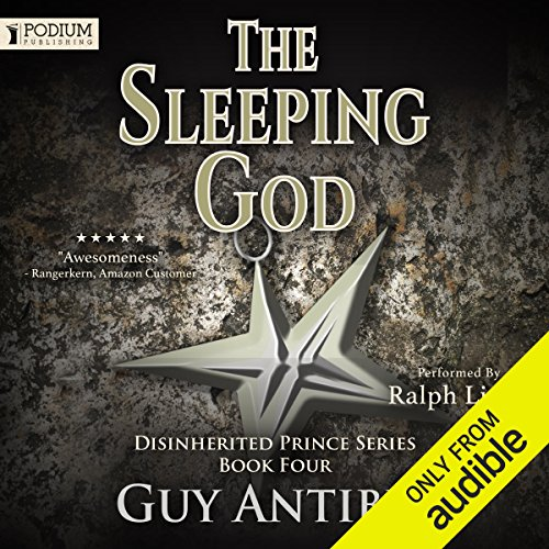 The Sleeping God     The Disinherited Prince Series, Book 4              By:                                                                                                                                 Guy Antibes                               Narrated by:                                                                                                                                 Ralph Lister                      Length: 13 hrs and 55 mins     4 ratings     Overall 4.8