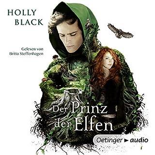 Der Prinz der Elfen                   Autor:                                                                                                                                 Holly Black                               Sprecher:                                                                                                                                 Britta Steffenhagen                      Spieldauer: 9 Std. und 14 Min.     108 Bewertungen     Gesamt 4,0