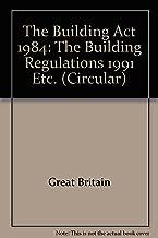 The Building Act 1984: the Building Regulations 1991 Etc. (Circular)