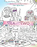 Tea for Two: Coloring Friendship (Majestic Expressions)
