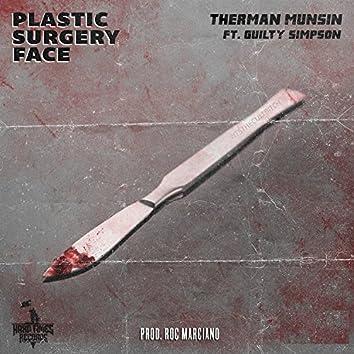 Plastic Surgery Face (feat. Guilty Simpson)