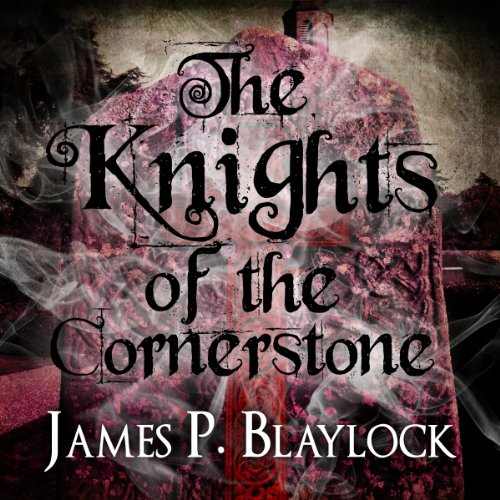 The Knights of the Cornerstone audiobook cover art