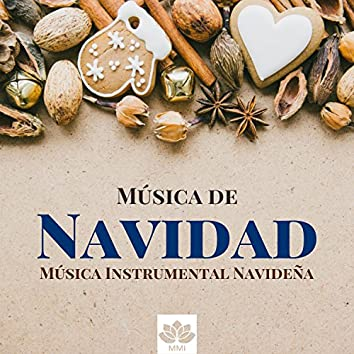 Música de Navidad - Música Instrumental Navideña, Música Relajante de Feliz Año Nuevo 2018