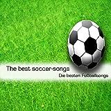 Die Besten Fußball-Lieder Zur WM 2010