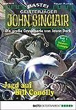 Ian Rolf Hill: John Sinclair - Folge 2014: Jagd auf Bill Conolly