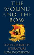 The Wound and the Bow: Seven Studies in Literature