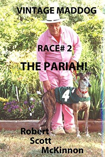 Vintage Maddog Race # 2: The Pariah (English Edition)