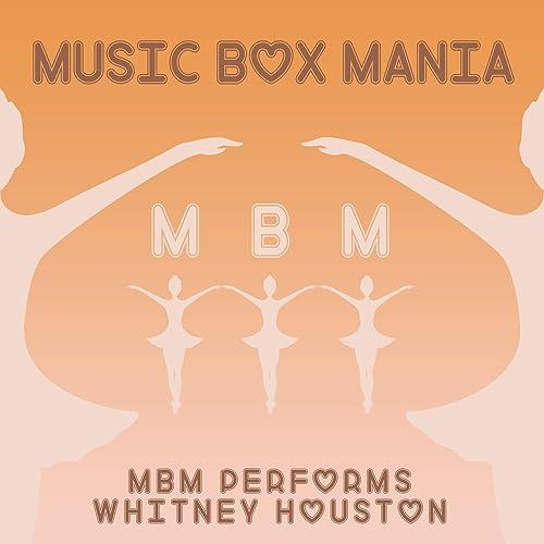 Amazon com: MBM Performs Whitney Houston: Music Box Mania