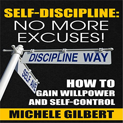 Self Discipline: No More Excuses! audiobook cover art