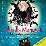 Mirella Manusch - Hilfe, mein Kater kann sprechen! von Anne Barns