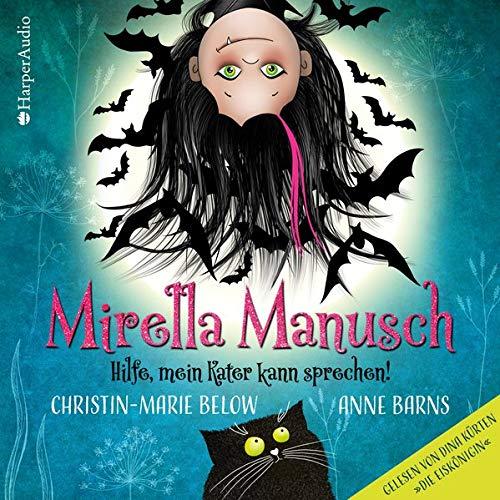 Buchseite und Rezensionen zu 'Mirella Manusch - Hilfe, mein Kater kann sprechen!' von Anne Barns