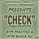 Check (Atm Prestige & Atm Barla Ru) [Explicit]