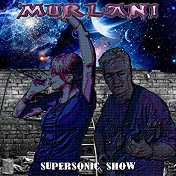 Supersonic Show