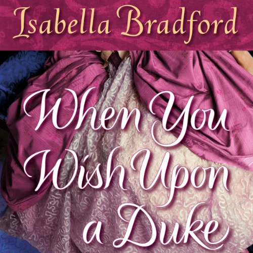 When You Wish Upon a Duke audiobook cover art