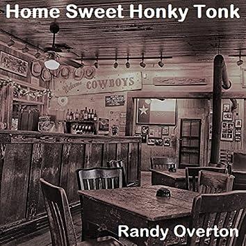 Home Sweet Honky Tonk