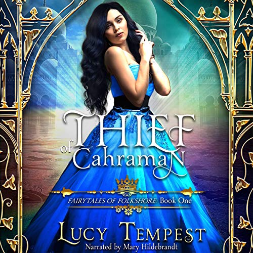 Thief of Cahraman Audiobook By Lucy Tempest cover art