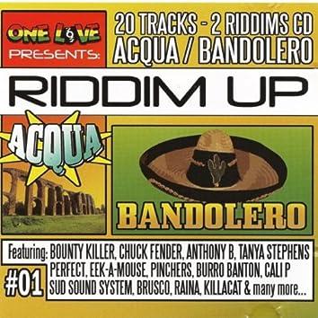 Riddim Up Acqua & Bandolero