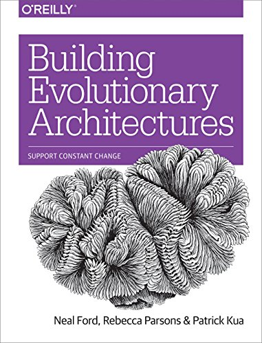 Building Evolutionary Architectures: Support Constant Change