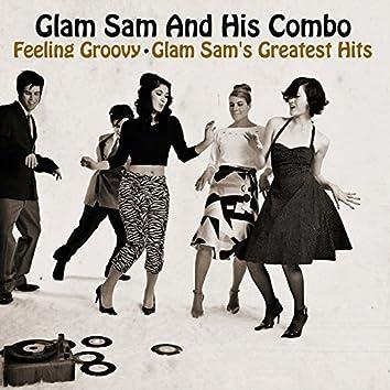Feeling Groovy - Glam Sam's Greatest Hits