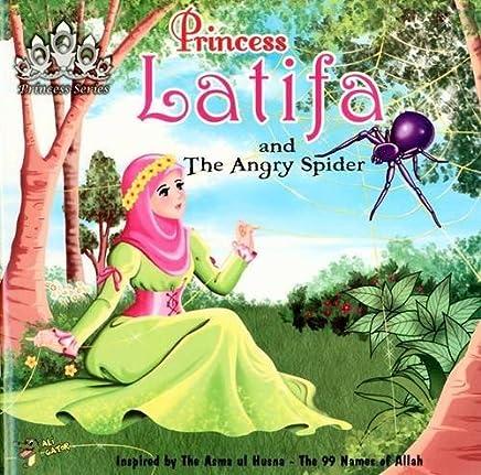 Princess Latifa and the Angry Spider (Princess Series) by Gator Ali (2016-05-05)